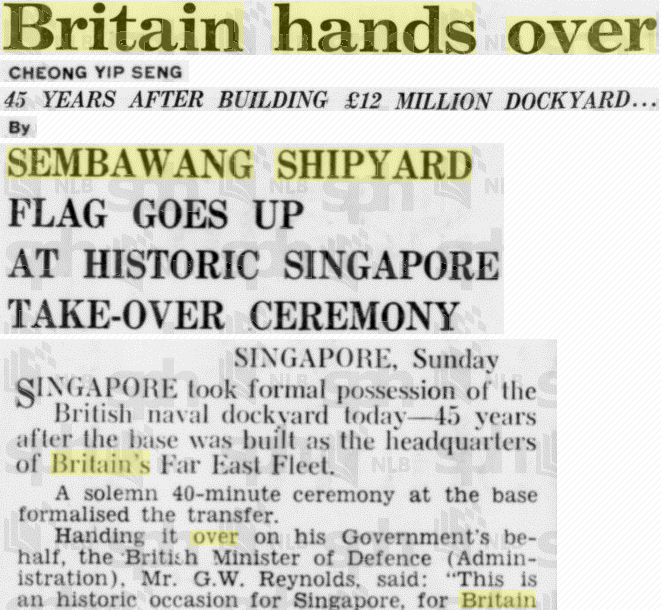 A watermarked screenshot of a news article by The Straits Times, when Britain handed over Sembawang Shipyard (Image Credit: National Library Board).