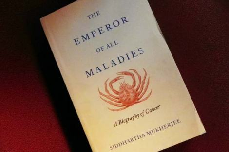 "Siddhartha Mukherjee's ""The Emperor Of All Maladies: A Biography Of Cancer"""