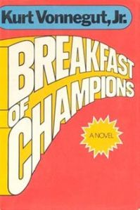 Taken from https://upload.wikimedia.org/wikipedia/en/thumb/4/46/BreakfastOfChampions%28Vonnegut%29.jpg/220px-BreakfastOfChampions%28Vonnegut%29.jpg.
