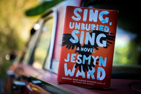 """Jesmyn Ward's """"Sing, Unburied,Sing"""""""